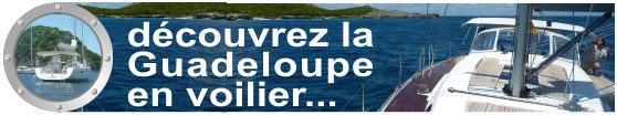 Croisière en voilier en Guadeloupe